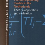 A survey of spatial economic planning models in the Netherlands