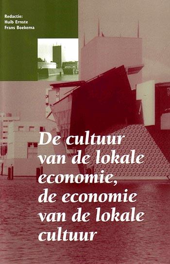 De economie van de lokale cultuur, de cultuur van de lokale economie